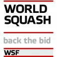 WSF Launches 'Back the Bid 2020′ 29 October 2011 The World Squash Federation (WSF) is launching Back the Bid 2020 to tap into the huge support that players, fans and corporate organisations...